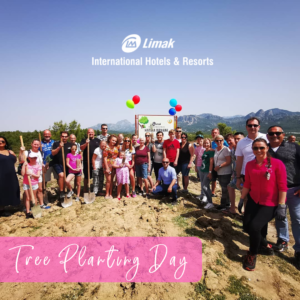 Limak Hotels Tree Planting Day | Who needs some fresh air?